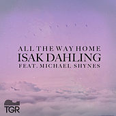 All the Way Home by Isak Dahling