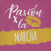 Pasión por la Marcha von Various Artists