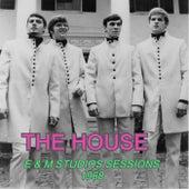 E & M Studios Sessions 1968 de A House