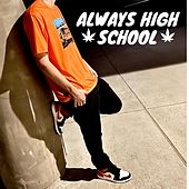 Always High School de Shea