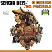 O Menino da Porteira by Sérgio Reis