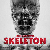 Skeleton b/w Unclean Spirit by John Carpenter
