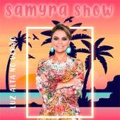 Luz Alta no Verão de Samyra Show
