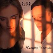 Sentida Canción by Lola