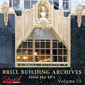 Brill Building Archives Vol. 15 de Various Artists