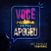 Temporal (Versão Estúdio 2020) de Art Popular