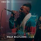 Vem Cá (Live) de CostaKent
