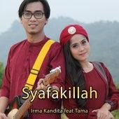 Syafakillah (feat. Tama) by Irma Kandita