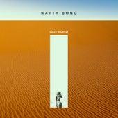Quicksand by Natty Bong