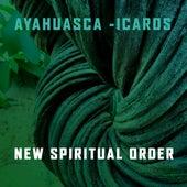 New Spiritual Order de Ayahuasca Icaros