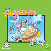 Kids Traveling Songs 2 by Nashville Kids' Sound