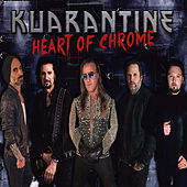Heart Of Chrome (feat. Chris Jericho & Bruce Kulick) by Kuarantine
