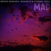 Mad by Breno Miranda