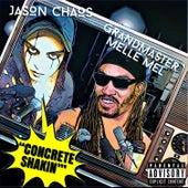 Concrete Shakin (feat. Grandmaster Melle Mel) de Jason Chaos