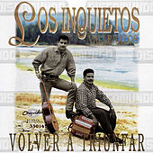 Volver a triunfar de Los inquietos del vallenato