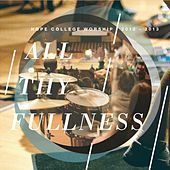 All Thy Fullness by Hope College Worship