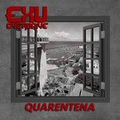 Quarentena by Exu Overdrive