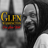 I'm Livin Well von Glen Washington