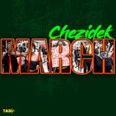 March de Chezidek