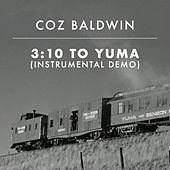 3:10 to Yuma (Instrumental) (Demo) by Coz Baldwin