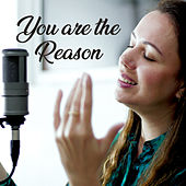 You Are the Reason de Grupo Pérola Musical