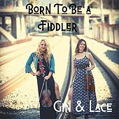 Born to Be a Fiddler von Gin