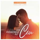 Um Pedacinho do Céu (Playback) by Suellen Lima