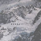 Everest von The Thing About Noise