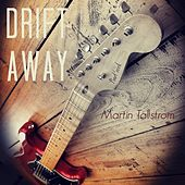 Drift Away by Martin Tallstrom