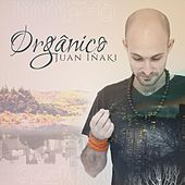 Orgânico by Juan Iñaki