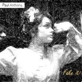 Fake It! de Paul Anthony