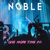 One More Time 2.0 de Noble