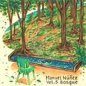 Bosque, Vol. 5 de Manuel Nuñez
