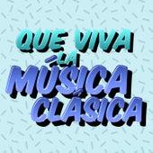Que Viva la Música Clásica de Various Artists