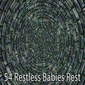 54 Restless Babies Rest von Rockabye Lullaby