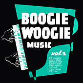 Boogie Woogie Music, Vol. 2 by Various Artists