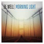 Morning Light von Be.Well