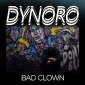 Bad Clown de Dynoro