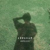 Hopeless de Abraham