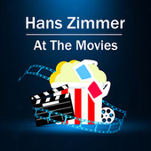 Hans Zimmer: At The Movies de Hans Zimmer