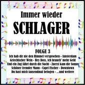 Immer wieder Schlager, Folge 3 van Various Artists