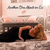 Another One About an Ex by Liza Jane