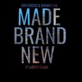 Made Brand New (feat. Corey Clark) de CRX/Cross & Shawan Na
