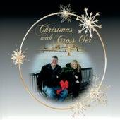 Christmas with Cross O'er de Cross O'er