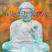 74 Light up Your Zen by Lullabies for Deep Meditation
