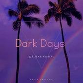 Dark Days de Unknown