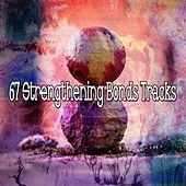 67 Strengthening Bonds Tracks by White Noise Research (1)