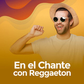En el chante con Reggaeton von Various Artists
