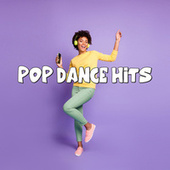 Pop Dance Hits by Various Artists