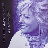 Lágrimas by Rosa Rodríguez